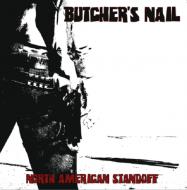 "BUTCHER'S NAIL - ""North American Standoff"" EP (12"")"