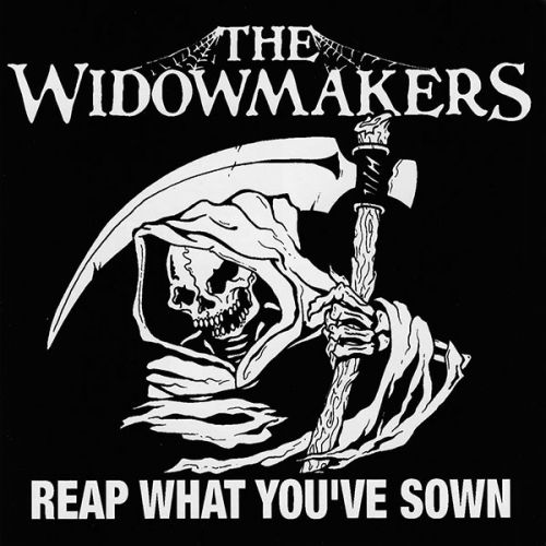 """WIDOWMAKERS, THE """"Reap What You've Sown"""" LP"""
